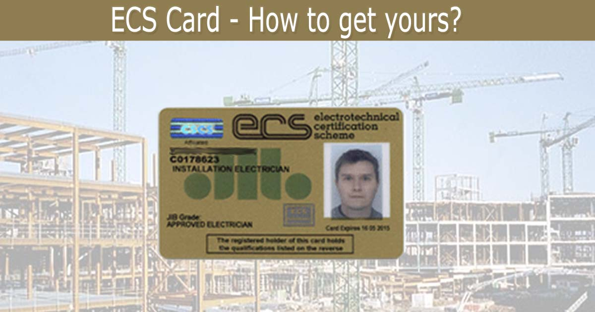Cscs Gold Card >> ECS Card - The Complete Guide | SparkyFacts.co.uk